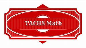 Tachs Test Math Practice - Study Guide