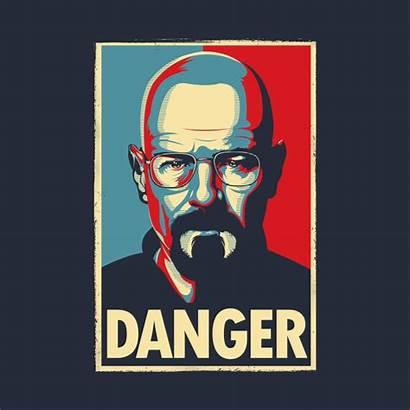 Danger Bad Walter Theshirtlist Breaking