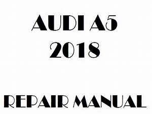 2018 Audi A5 Repair Manual