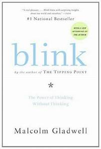 Blink by Malcolm Gladwell - Book Summary