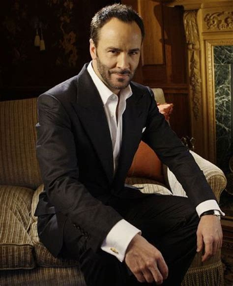 tom ford designer tom ford i m probably the only in who doesn