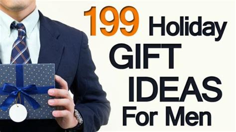 199 Holiday Gift Ideas For Men