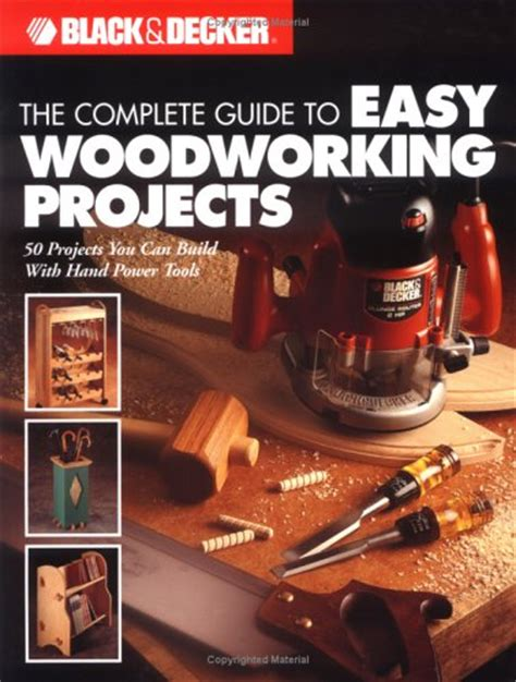 complete guide  easy woodworking projects  creative publishing international reviews