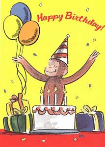 Happy Birthday George ! | Curious George | Pinterest