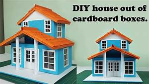 Diy Cardboard House Out Of Cardboard Boxes