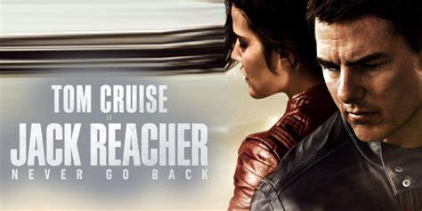 actress in movie jack reacher never go back jack reacher never go back review jack reacher never go