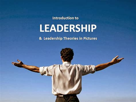 introduction  leadership theory  pictures