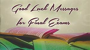 Good Luck Messages for Final Exams | Best Message