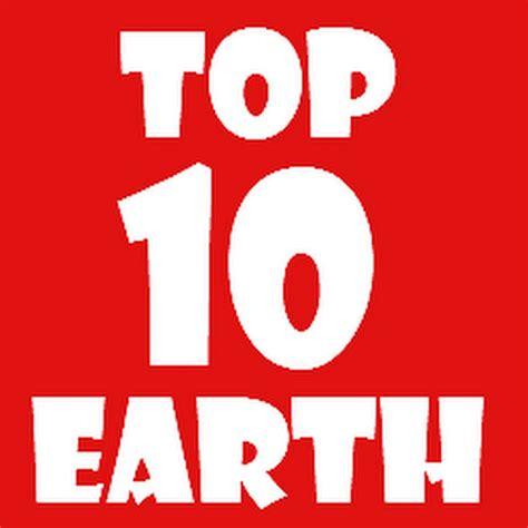 Top 10 Earth Youtube