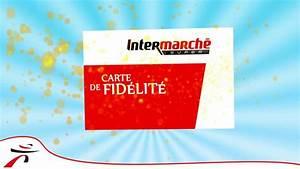 Www Pass Fidelite Fr : intermarch carte de fid lit youtube ~ Dailycaller-alerts.com Idées de Décoration