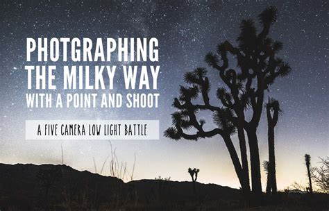 best point and shoot for low light photographing the way with a point and shoot a five
