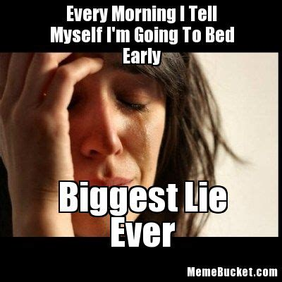 Go To Bed Meme - early morning memes image memes at relatably com