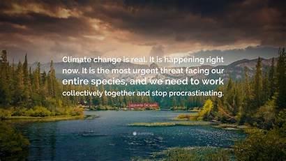 Change Climate Wallpapers Leonardo Quotes Quote Dicaprio