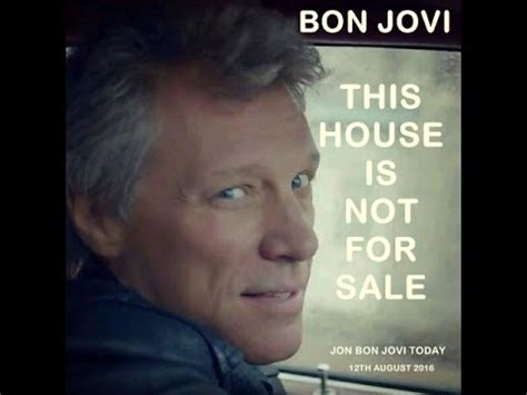 Bon Jovi This Is It Complete  This House Is Not For Sale