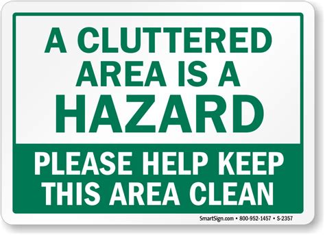 Floor Crane by Cluttered Hazard Keep Area Clean Sign Made In Usa Sku