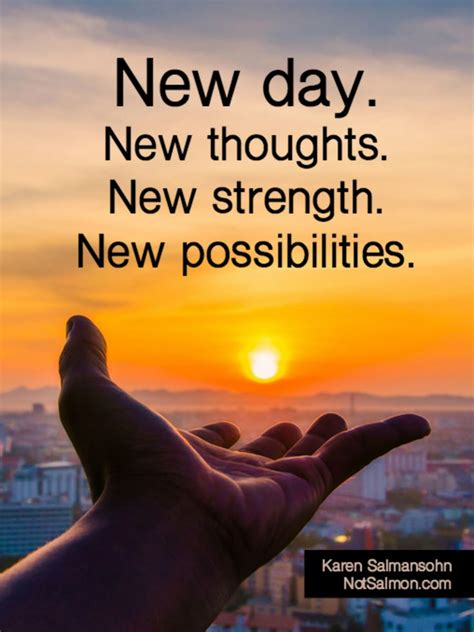 day  thoughts  strength  possibilities