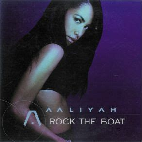 Don T Rock The Boat Release Date by Rock The Boat Aaliyah Mp3 Buy Tracklist