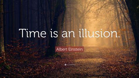 albert einstein quote time   illusion