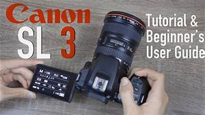 Canon Sl3  250d  Tutorial