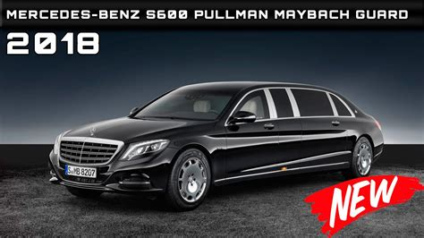 2018 Mercedes-benz S600 Pullman Maybach Guard Review