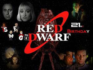 21st Birthday - Red Dwarf Wallpaper (5395043) - Fanpop