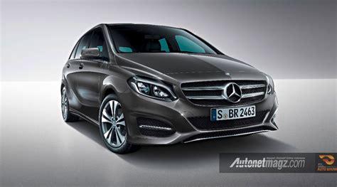 Gambar Mobil Gambar Mobilmercedes B Class by Mercedes B Class Facelift Autonetmagz Review