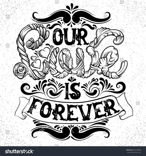 Our Love Forever Quote Typographical Background Stock