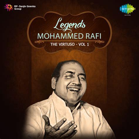 legends mohd rafi songs  legends mohd rafi mp