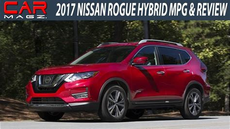 2017 Nissan Rogue Hybrid Mpg Specs And Price