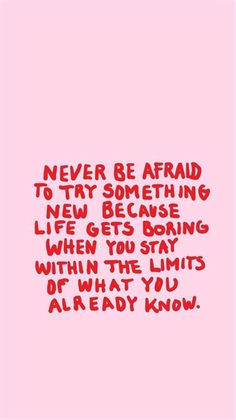 never be afraid to try something new afraid hoes