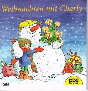 Pixi Bücher Weihnachten : weihnachten mit charly pixi b cher nr eva wenzel b rger buch gebraucht kaufen a020alro01zzj ~ Buech-reservation.com Haus und Dekorationen