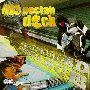 Inspectah Deck Uncontrolled Substance Free inspectah deck uncontrolled substance
