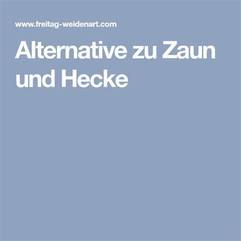 Alternative Zum Zaun by Alternative Zu Zaun Und Hecke Garten Zaun Sichtschutz