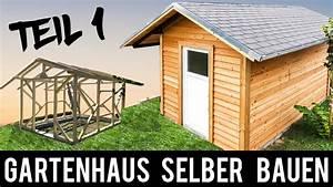 Holz Wachsen Anleitung : 1 4 gartenhaus selber bauen anleitung schritt f r schritt gartenh tte holzh tte youtube ~ A.2002-acura-tl-radio.info Haus und Dekorationen