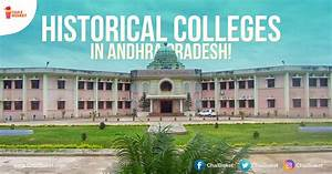 19 College Campuses In Andhra Pradesh That Carry A Great ...