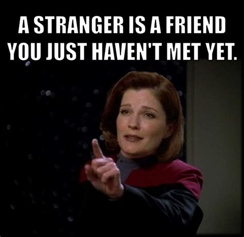 Stranger Danger Meme - a stranger is a friend you just haven t met yet star trek pinterest spock photos and friends