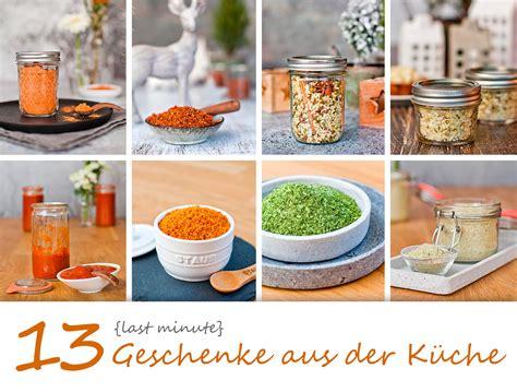 Geschenke Aus Der Kuche Rezepte by 13 Last Minute Geschenke Aus Der K 252 Che Lecker Macht Laune
