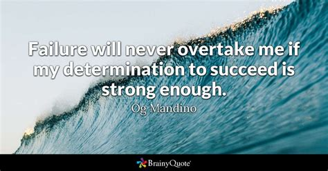 failure   overtake    determination