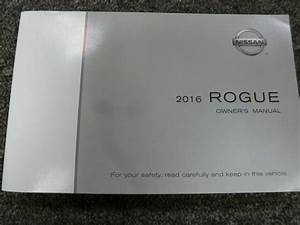 2016 Nissan Rogue Suv Owner Owner U0026 39 S Manual User Guide Book
