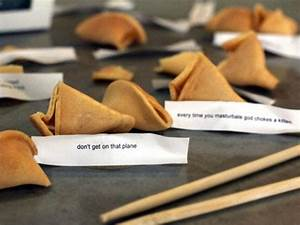 iLL Fortune Coo... Ridiculous Fortune Cookie Quotes