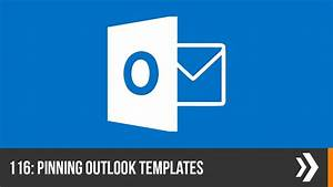how to make an email template in outlook 2013 creating and pinning template emails in outlook everyday