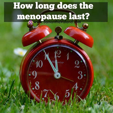 How Long Does The Menopause Last?  Samantha Valand