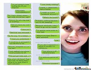 Overly Attached Girlfriend by trollzer - Meme Center