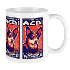 The cattle dog coffee co. Obey the Australian Cattle Dog! Coffee Mug > AUSTRALIAN CATTLE DICTATOR > Obey the Pure breed ...