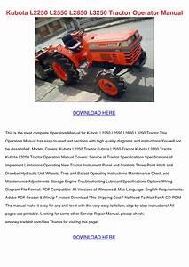 Kubota L2250 L2550 L2850 L3250 Tractor Operat By