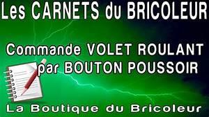 Boutique Du Volet : les carnets du bricoleur installer un bouton poussoir ~ Premium-room.com Idées de Décoration