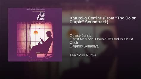 the color purple soundtrack katutoka corrine from quot the color purple quot soundtrack