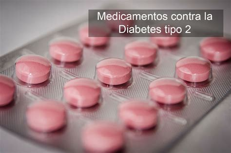 farmacos  el tratamiento de la diabetes tipo  en
