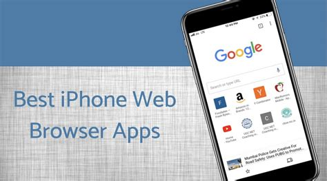 The Best Browser 10 Best Iphone Web Browser Apps Top Safari Alternatives