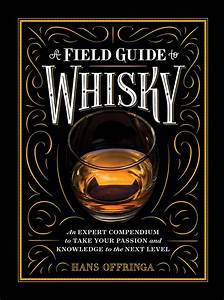 A Field Guide To Whisky  Ebook